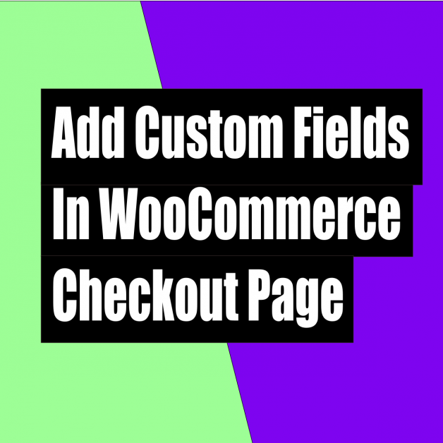 How to add custom field in the billing and shipping address in woocommerce