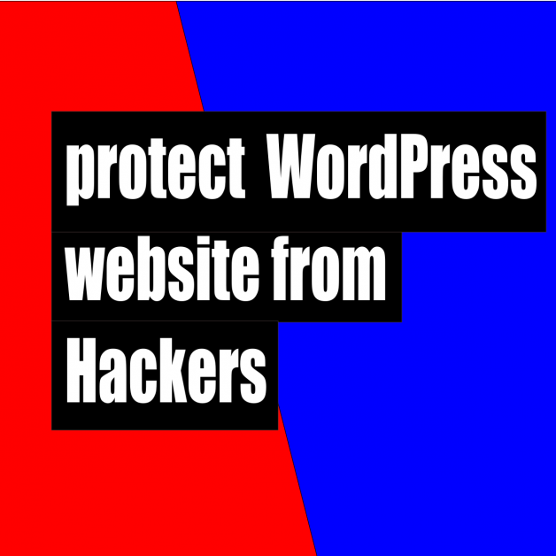 How to protect your WordPress website from Hackers