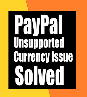 How To Fix WooCommerce Paypal unsupported currency issue