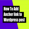 How to make ancher link on a post